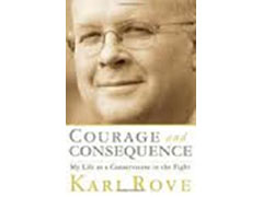 Courage and Consequence Cover | NewsBusters.org