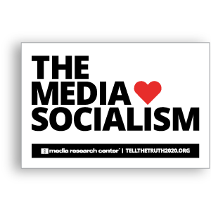 The Media Love Socialism