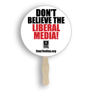 Don't Believe the Liberal Media! | Fan